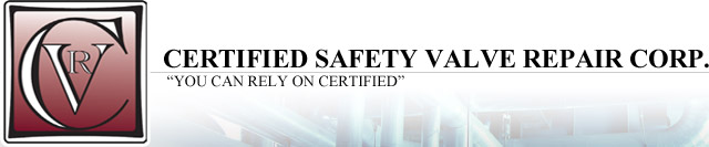 Certified Safety Valve Repair Corp. | You Can Rely On Certified